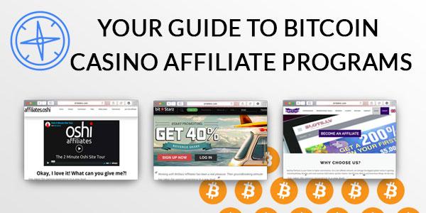 guide to bitcoin casino affiliate programs