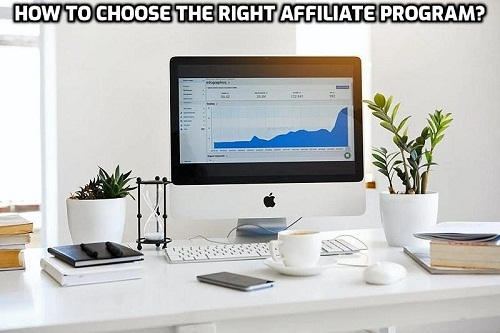 How to choose the right affiliate program