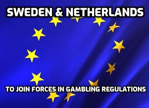 Sweden and Netherlands To Join Forces in Gambling Regulations