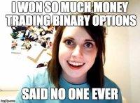 Binary options meme binary options magnet login gmail